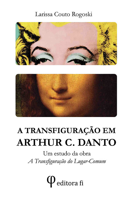 A Transfiguração em Arthur C. Danto