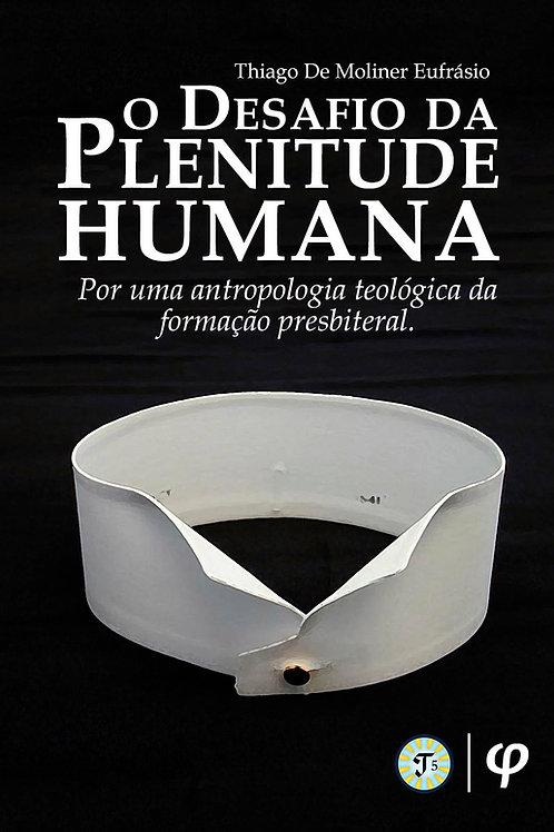 O desafio da plenitude humana