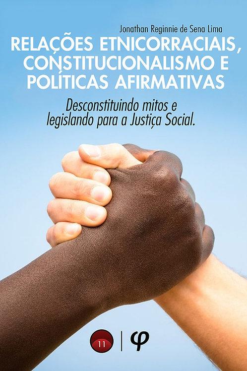 Relações etnicorraciais, constitucionalismo e políticas afirmativas