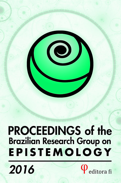 Proceedings of the Brazilian Research Group on Epistemology