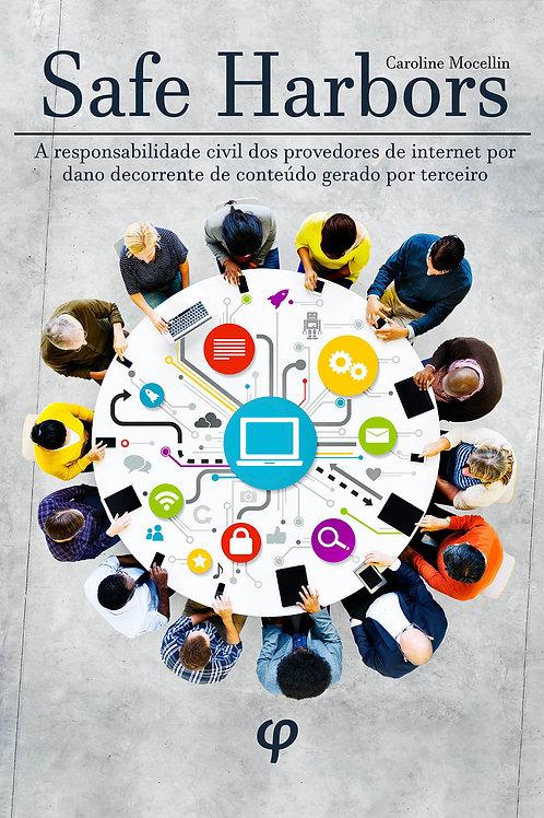 Safe Harbors: a responsabilidade civil dos provedores de internet por dano decor