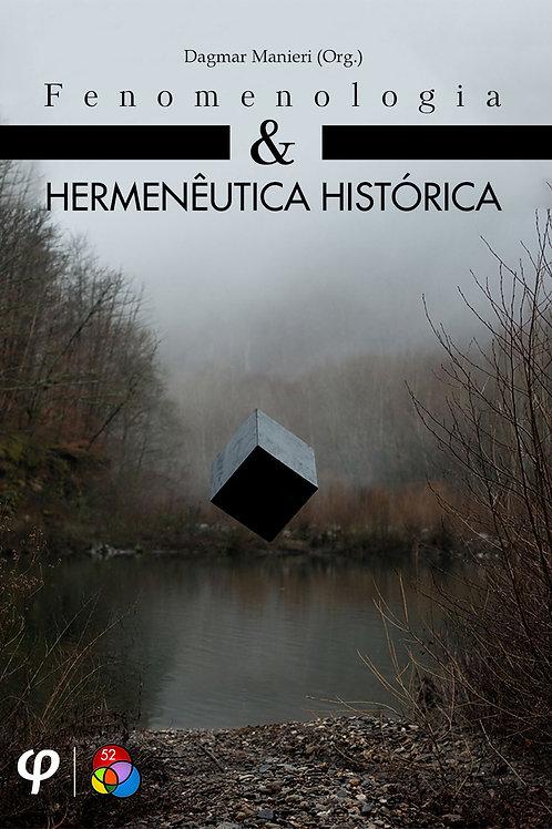 Fenomenologia e hermenêutica histórica - Dagmar Manieri (Org.)