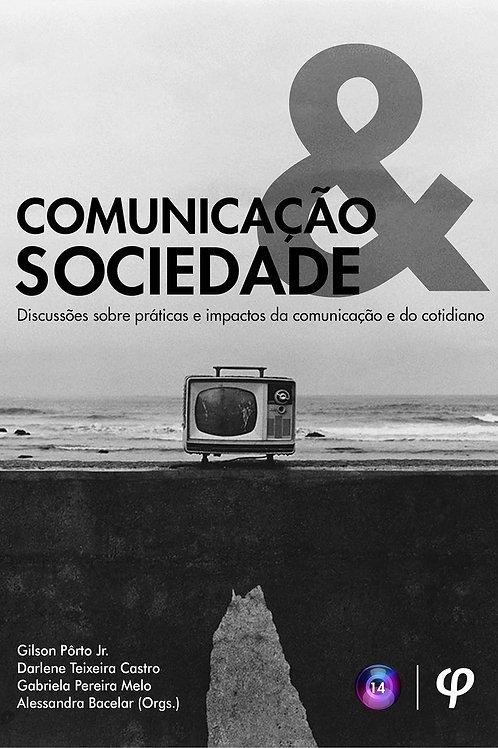 Comunicação e sociedade - Gilson Pôrto Jr.; Darlene Castro; Gabriela Melo; Aless