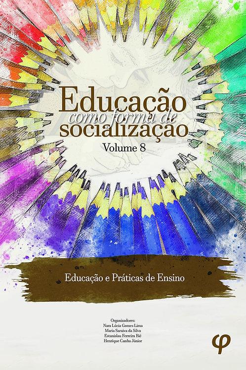 Educação Como Forma de Socialização - Volume 8