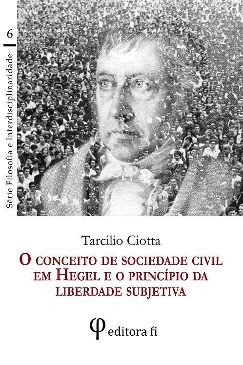 O conceito de sociedade civil em Hegel e o