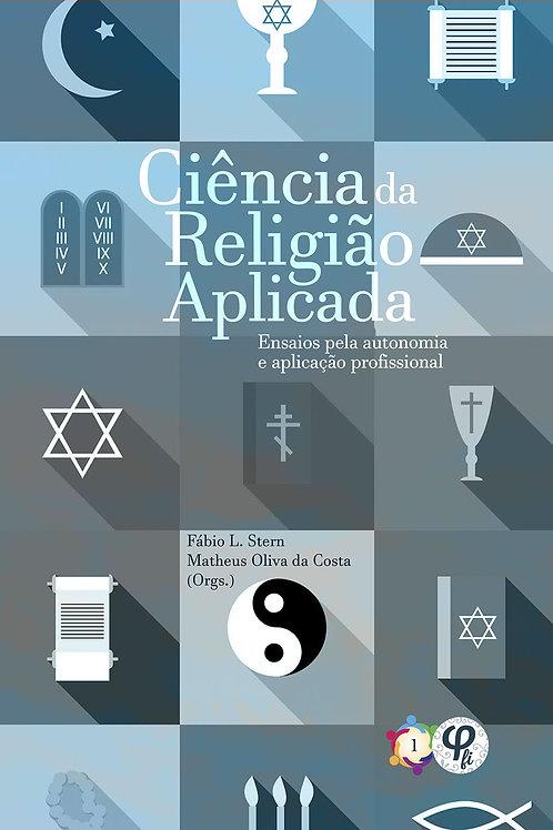 Ciência da Religião Aplicada: ensaios pela autonomia e aplicação profissional