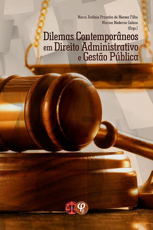 Dilemas contemporâneos em direito administrativo e gestão pública