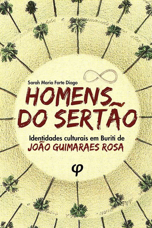 Homens do Sertão - Sarah Maria Forte Diogo