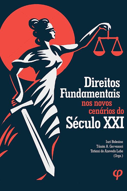 Direitos Fundamentais nos novos cenários do Século XXI