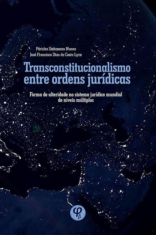 Transconstitucionalismo entre ordens jurídicas