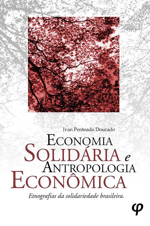 Economia solidária e antropologia econômica