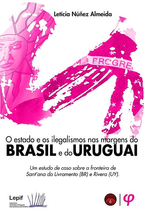 O estado e os ilegalismos nas margens do Brasil