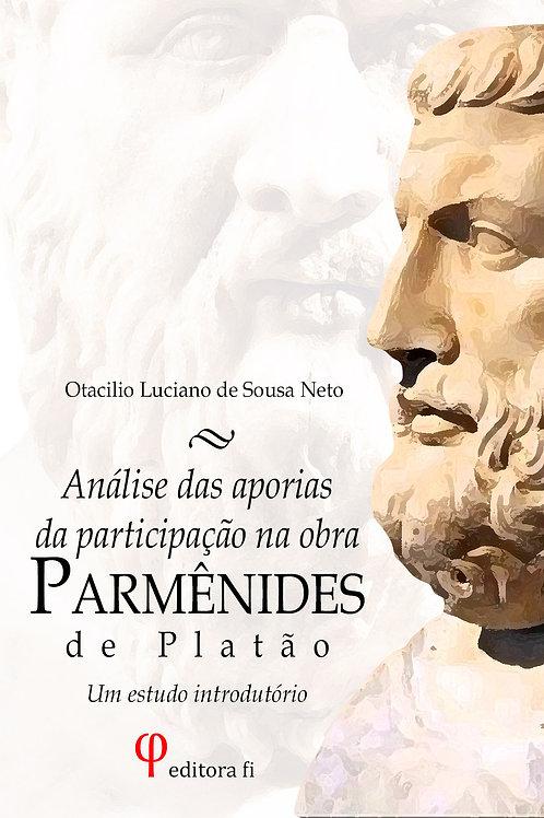 Análise das aporias da participação no Parmênides