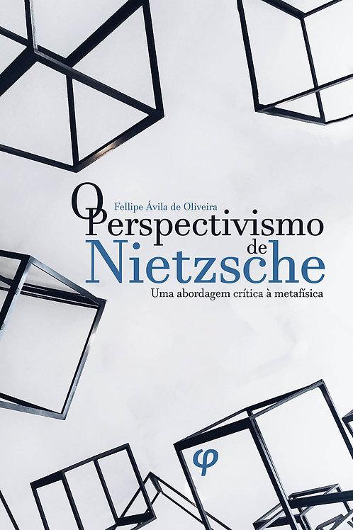 O perspectivismo de Nietzsche: uma abordagem crítica à metafísica
