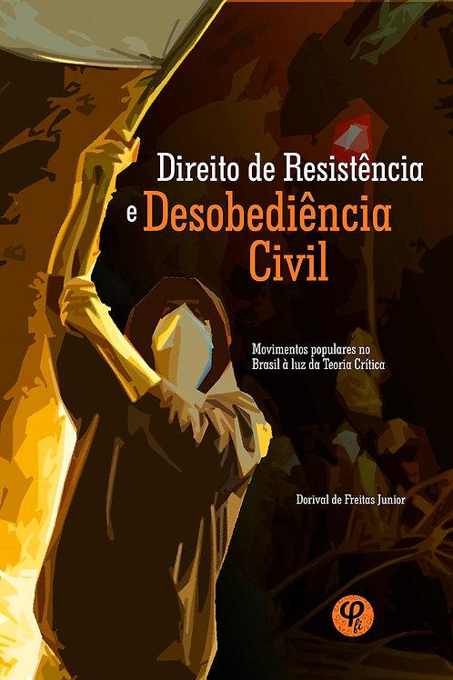 Direito de Resistência e Desobediência Civil