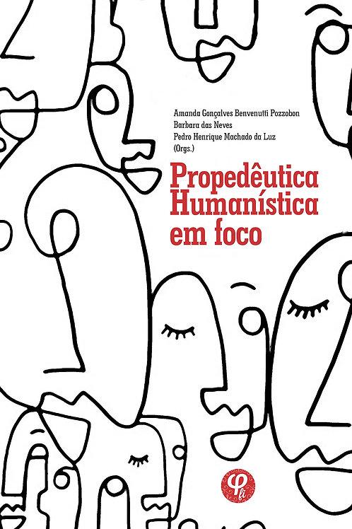 Propedêutica humanística em foco