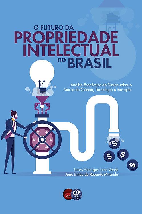 O futuro da propriedade intelectual no Brasil