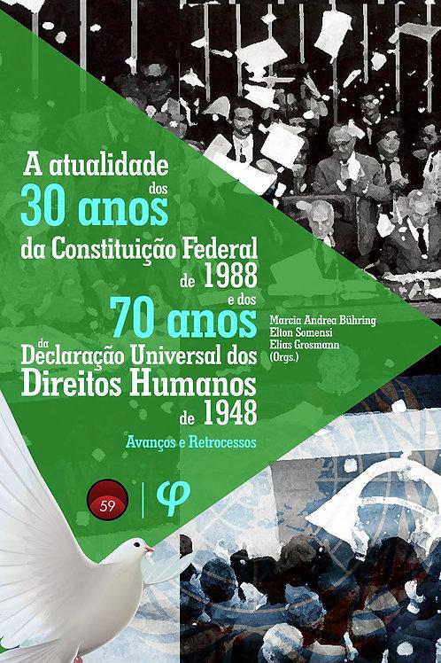 A atualidade dos 30 anos da Constituição Federal de 1988 e dos 70 anos