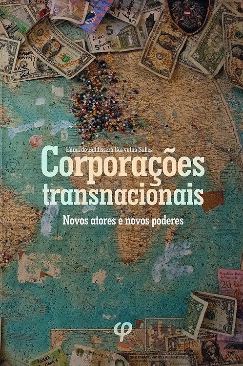 Corporações transnacionais: novos atores e novos poderes
