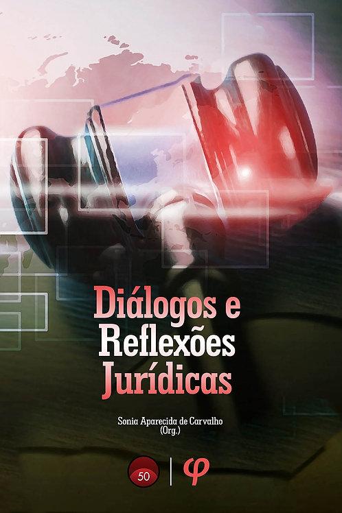 Diálogos e reflexões jurídicas - Sonia Aparecida de Carvalho (Org.)