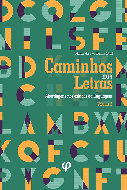 Caminhos nas letras, volume 2
