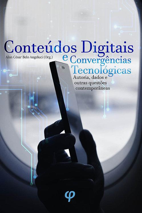 Conteúdos digitais e convergências tecnológicas