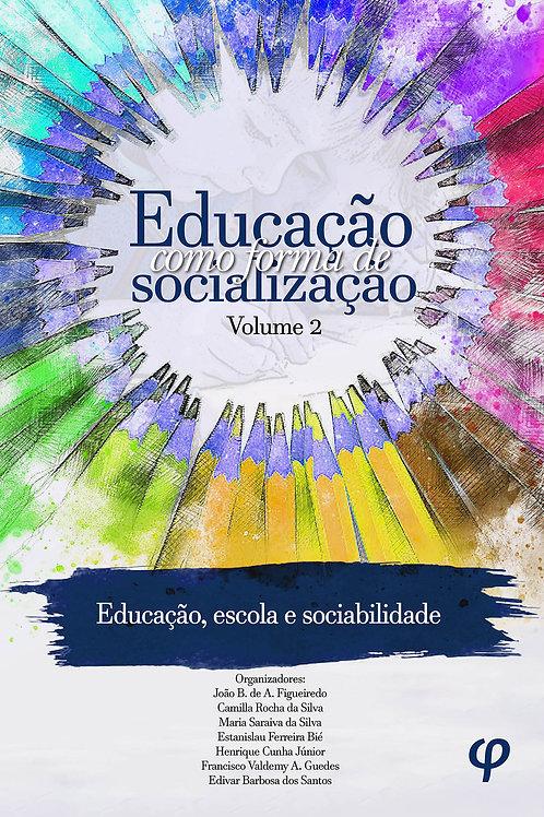 Educação como forma de socialização, volume 2