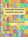 Capa_A educação inclusiva.jpg