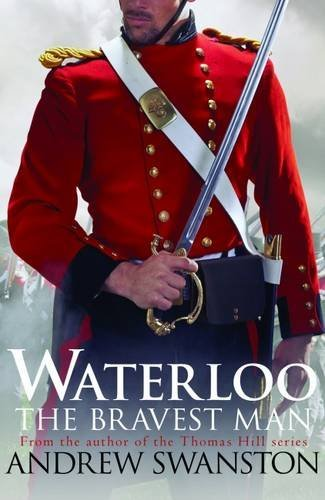 Waterloo: the bravest man
