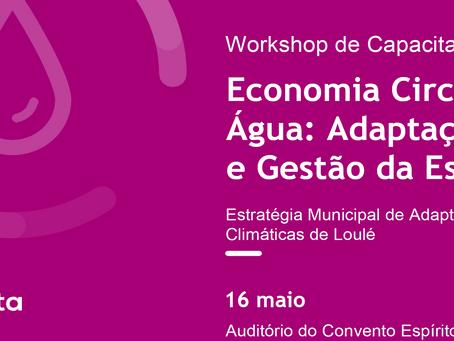 """Workshop de Capacitação """"Economia Circular da Água: Adaptação à Seca e Gestão da Escassez"""""""