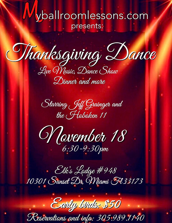 Ballroom dancing Miami is celebrating Thanksgiving withba big band !