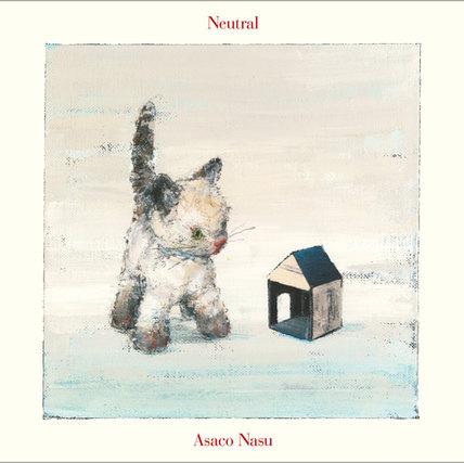 Neutral【初回限定盤】