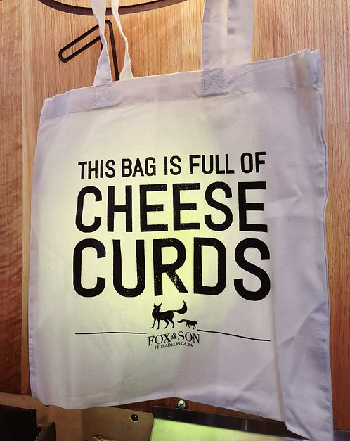 """""""This Bag Is Full Of Cheese Curds""""  Fox & Son Tote"""