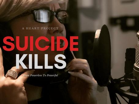 Suicide Kills