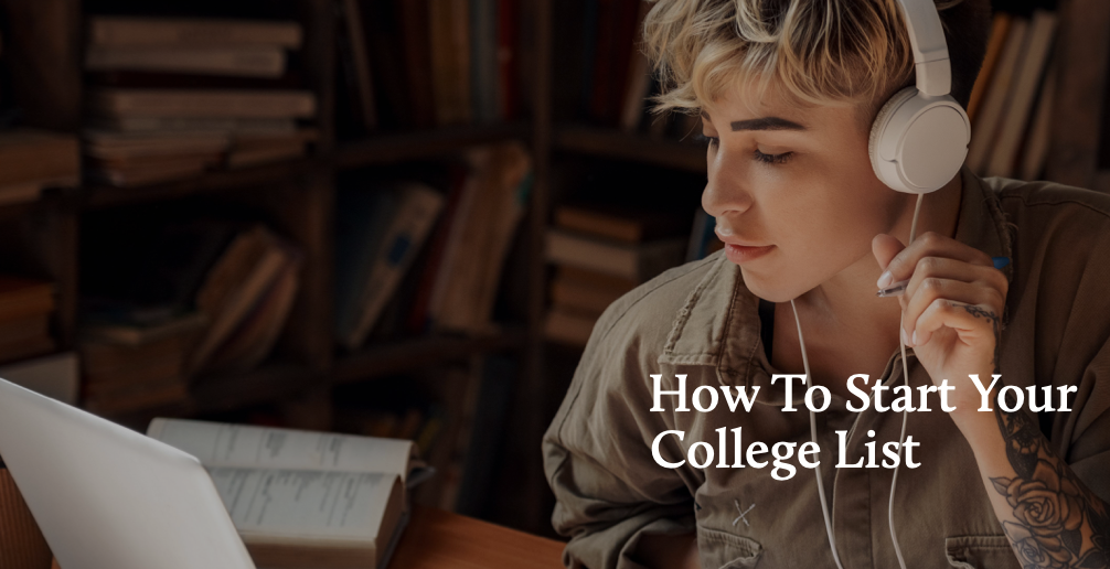 How To Start Your College List