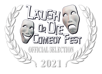 2021_LAUGH_OR_DIE_OFFICIAL_SELECTION_LAU