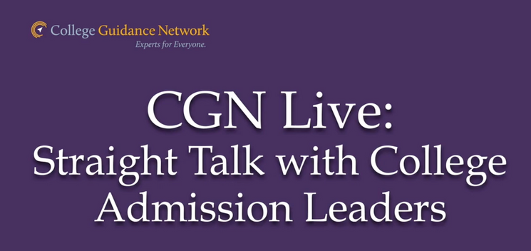 CGN Live: Straight Talk with College Admissions Leaders