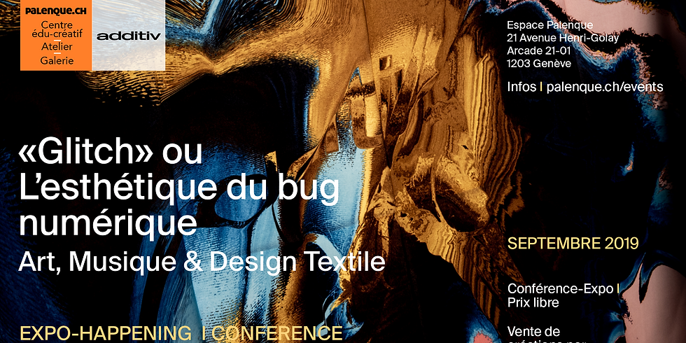 «Glitch» ou  L'esthétique du bug numérique - Expo I Conférence I Pop-up store