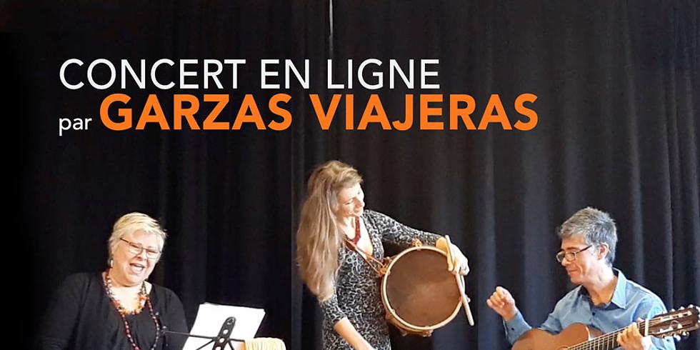 "Concert en Ligne: ""Garzas Viajeras""- Chant, Percussion, Guitare"