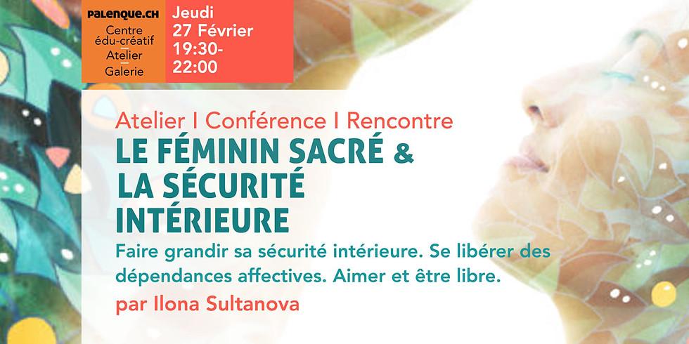 """Atelier """"Le Féminin Sacré et La Sécurité Intérieure"""""""