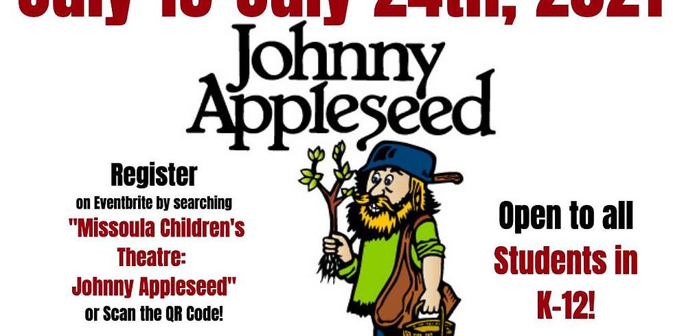 Missoula Children's Theatre: Johnny Appleseed