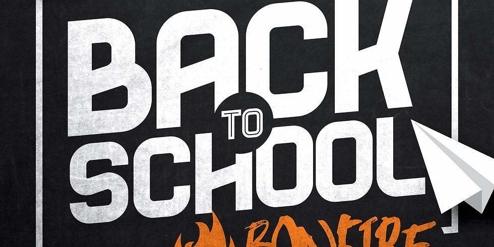 Back 2 School Bonfire