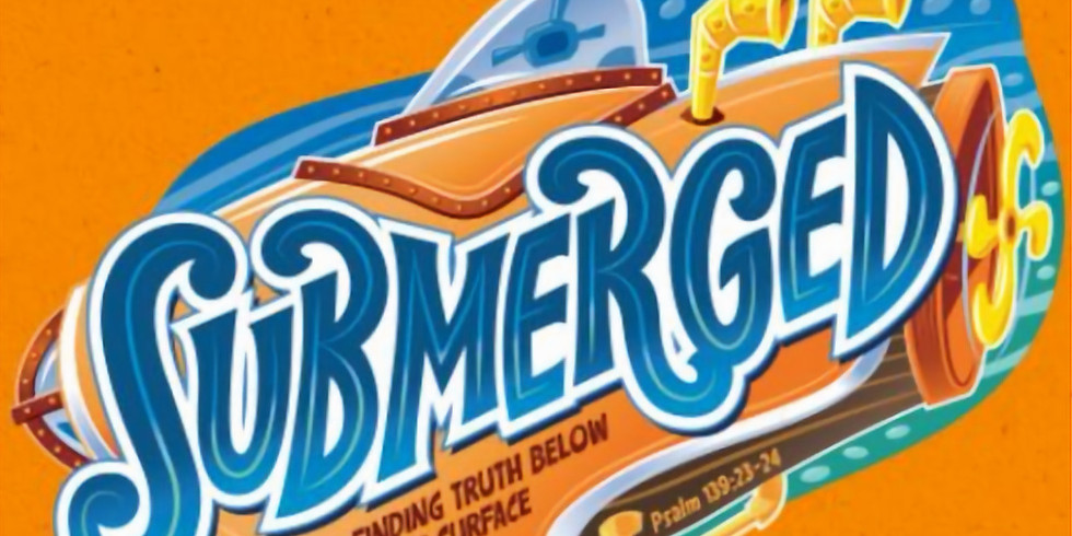 SUBMERGED   VBS 2020