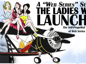 "INTERVIEW: ""Here's To The Ladies Who Launch"" Round(Trip) 2! A Night of LAUGHS, ENTERTA"