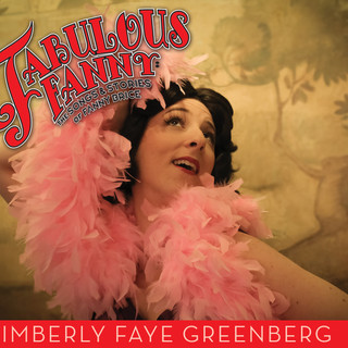 Rye Reviews: Fabulous Fanny- The Songs and Stories of Fanny Brice