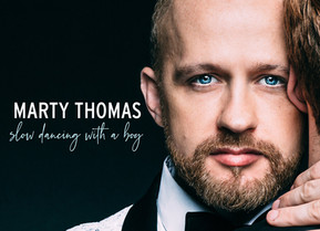 "INTERVIEW: MARTY THOMAS On His New Album ""Slow Dancing With A Boy"""