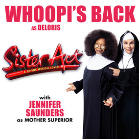 NEWS: Whoopi Goldberg To Reprise Her Role As Deloris Van Cartier In SISTER ACT U.K. Tour