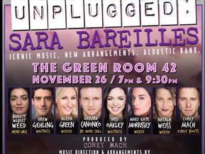 Broadway SingsUnplugged: Sara Bareilles! Iconic Music, New Arrangements, and Acoustic Band.