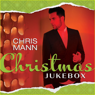 "EXCLUSIVE: CHRIS MANN On His New EP ""Christmas Jukebox"""