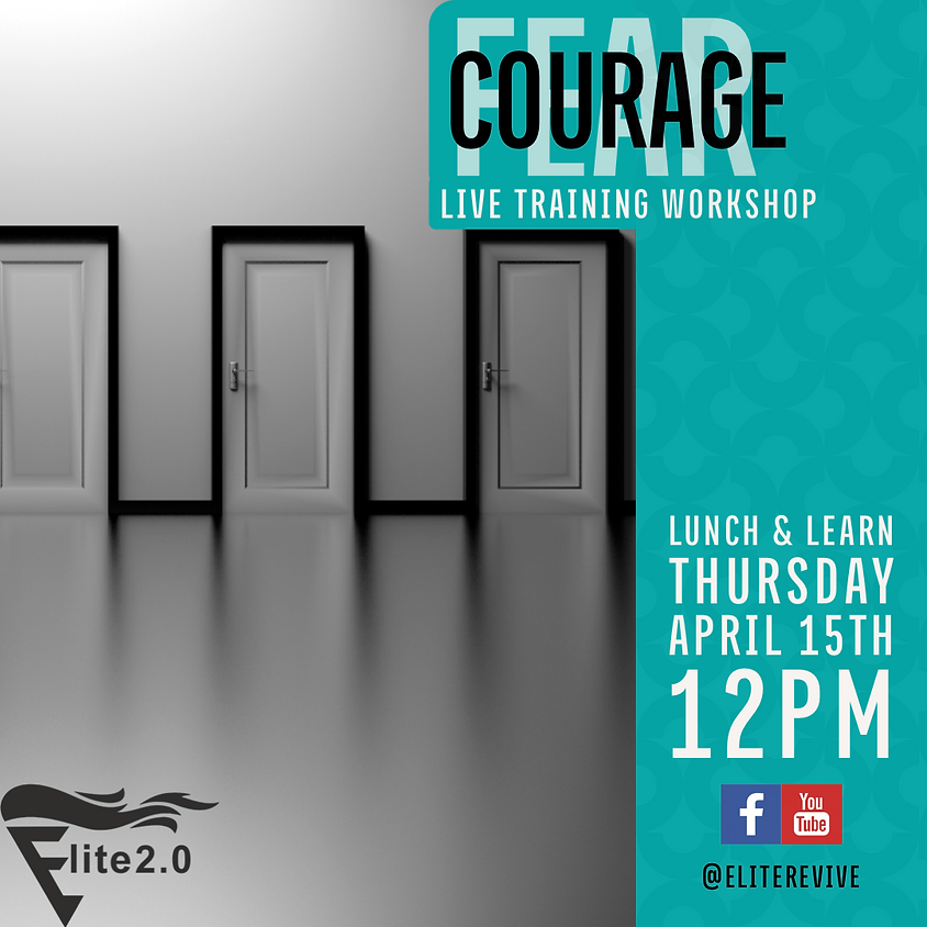Lunch & Learn: Courage